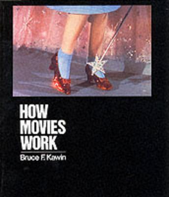 How Movies Work by Bruce F Kawin image