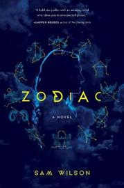 Zodiac by Sam Wilson