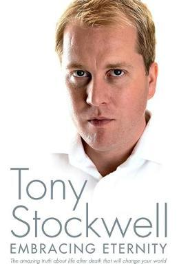 Embracing Eternity by Tony Stockwell