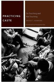 Practicing Caste by Aniket Jaaware image