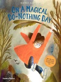 On A Magical Do-Nothing Day by Beatrice Alemagna image