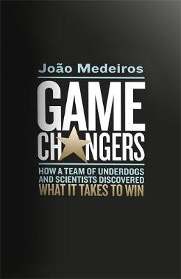 Game Changers by Joao Medeiros