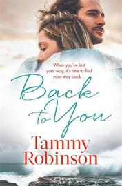 Back To You by Tammy Robinson