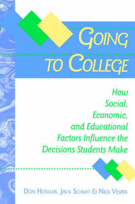 Going to College by Don Hossler