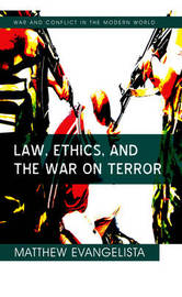 Law, Ethics, and the War on Terror by Matthew Evangelista image