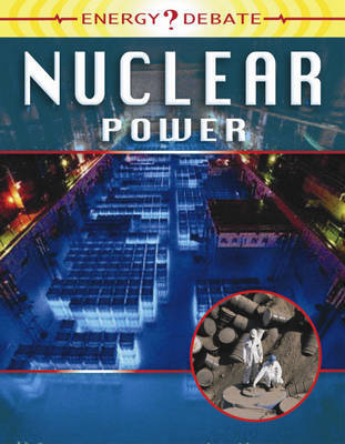 Energy Debate: Nuclear Power by Ewan McLeish