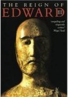 The Reign of Edward III by W. Mark Ormrod image