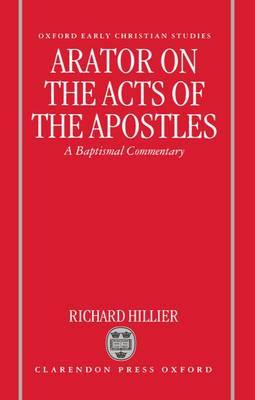 Arator on the Acts of the Apostles by Richard Hillier image