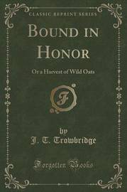 Bound in Honor by John Townsend Trowbridge