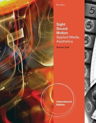 Sight, Sound, Motion by Herbert Zettl