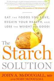 The Starch Solution by Mary A. McDougall