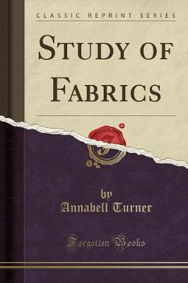 Study of Fabrics (Classic Reprint) by Annabell Turner image