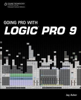 Going Pro with Logic Pro 9 by Jay Asher image