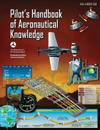 Pilot's Handbook of Aeronautical Knowledge (Federal Aviation Administration) by Federal Aviation Administration