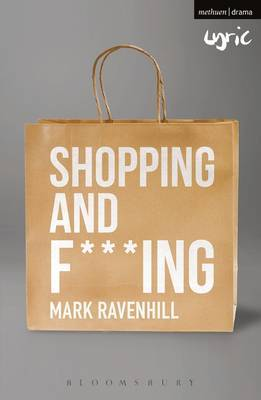 Shopping and F***ing by Mark Ravenhill image