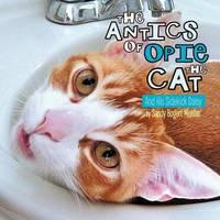 The Antics of Opie the Cat by Sandy Bogert Mueller