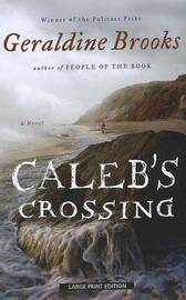 Caleb's Crossing by Geraldine Brooks image