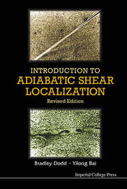 Introduction To Adiabatic Shear Localization (Revised Edition) by Bradley Dodd