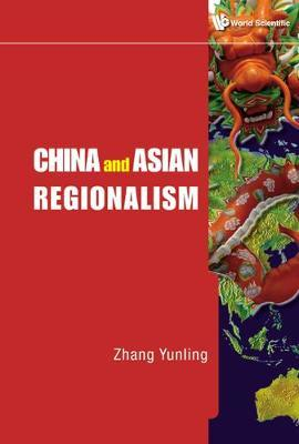 China And Asian Regionalism by Yunling Zhang image