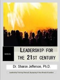Leadership for the 21st Century by Sharon Jefferson