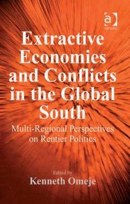 Extractive Economies and Conflicts in the Global South