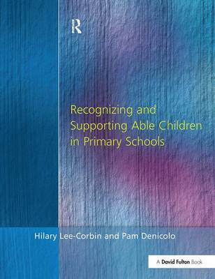 Recognising and Supporting Able Children in Primary Schools by Hilary Lee-Corbin image