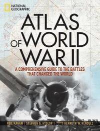 Atlas of World War II by Neil Kagan