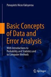 Basic Concepts of Data and Error Analysis by Panayiotis Nicos Kaloyerou