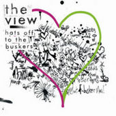 Hats Off to the Buskers by The View
