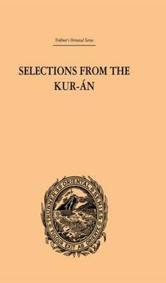 Selections from the Kuran by Edward William Lane