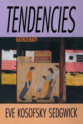 Tendencies by Eve Kosofsky Sedgwick