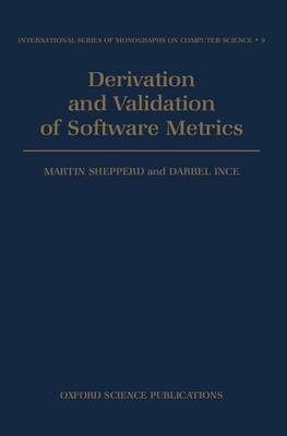 Derivation and Validation of Software Metrics by Martin Shepperd image