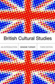 British Cultural Studies by Graeme Turner image