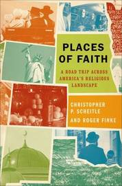 Places of Faith by Christopher P. Scheitle