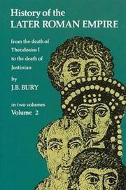 History of the Later Roman Empire: v. 2 by J.B. Bury