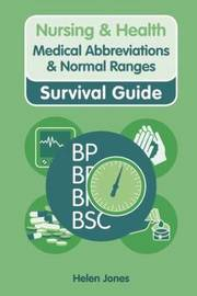 Medical Abbreviations and Normal Ranges by Helen Jones