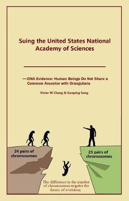Suing the United States National Academy of Sciences by Victor W Chang