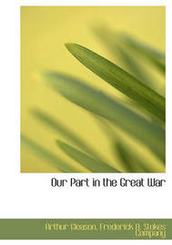 Our Part in the Great War by Arthur Gleason