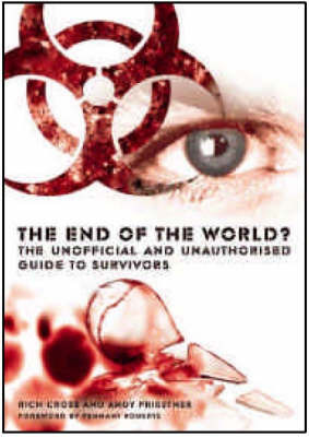 """The End of the World?: The Unofficial and Unauthorised Guide to """"Survivors"""" by Rich Cross image"""