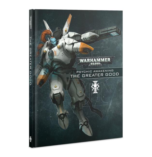 Warhammer 40,000 Psychic Awakening: The Greater Good