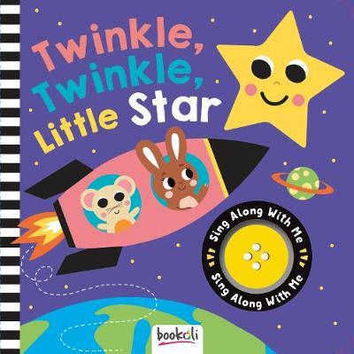 Sing Along With Me: Sound Book - Twinkle Twinkle