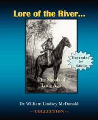 Lore of The River...The Shoals of Long Ago by William Lindsey McDonald image