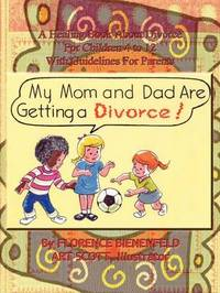 My Mom and Dad are Getting a Divorce by Florence Bienenfeld image