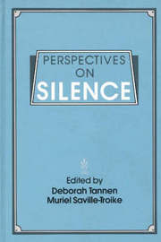 Perspectives on Silence by Muriel Saville-Troike