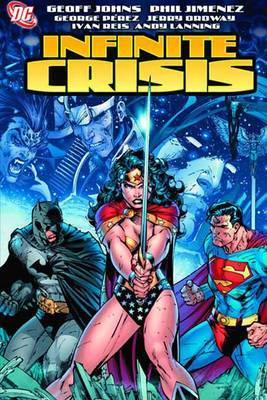 Infinite Crisis by Geoff Johns image
