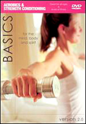 Basics Version 2.0 - Aerobics And Strength Conditioning on DVD