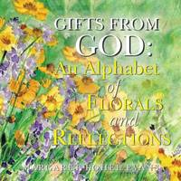 Gifts from God by Margaret Kohel Evans