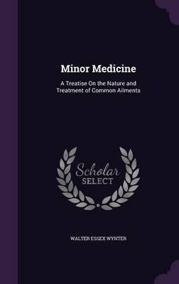 Minor Medicine by Walter Essex Wynter image