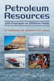 Development of Petroleum Resources with Emphasis on Offshore Fields by O.T. Gudmestad image