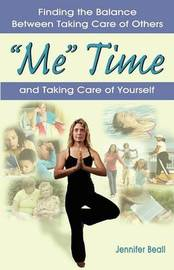 Me Time by Jennifer E Beall